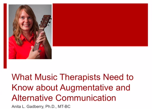 Anita Gadberry, PhD, MT-BC || AAC