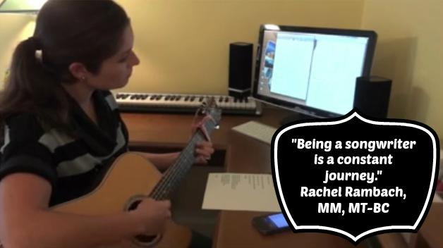 Rachel Rambach, MM, MT-BC   Songwriting