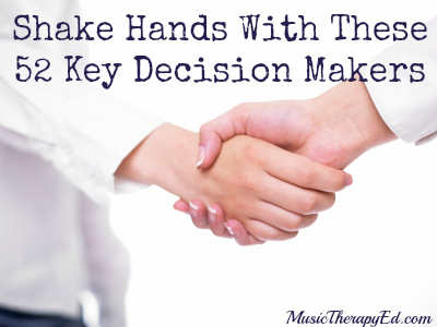 52 Decision Makers YOU Need To Be Shaking Hands With