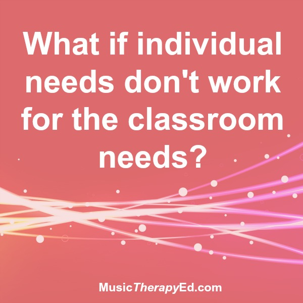 Photo of What if individual needs don't work for the classroom?