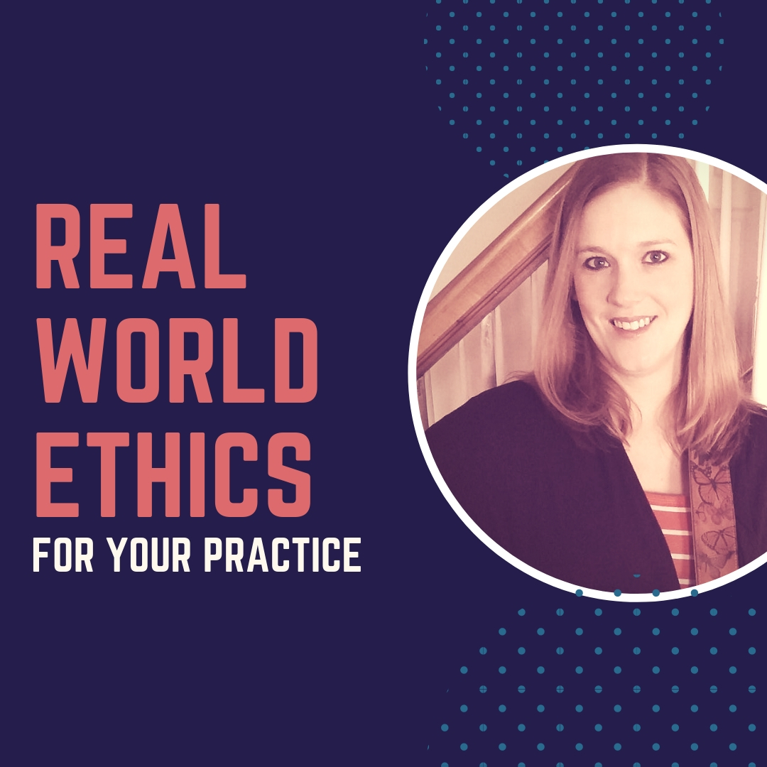 Real World Ethics with Jennifer Whitlow, MT-BC