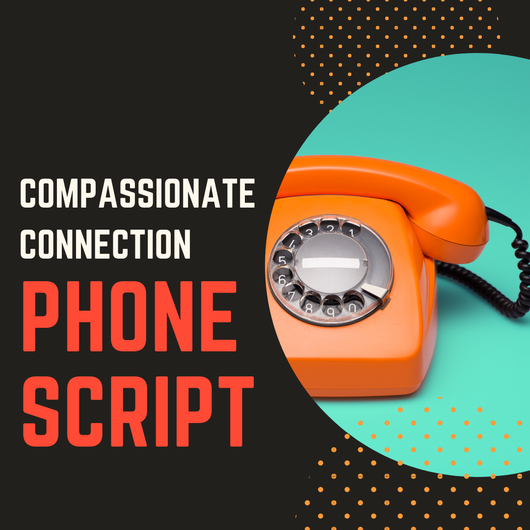 Photo of [PHONE SCRIPT] How to establish a compassionate connection