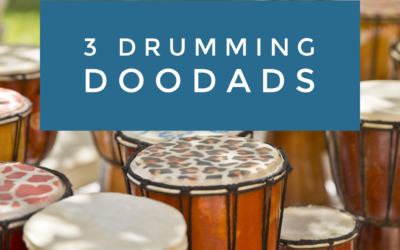 Grab These 3 Drumming Doodads