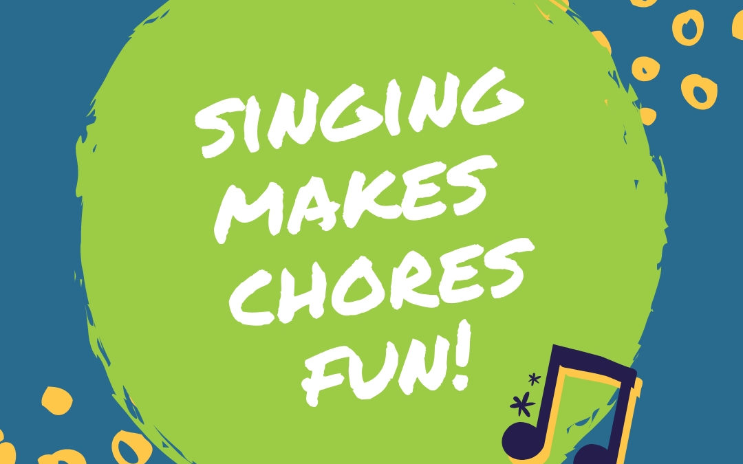 Turn a Chore into a Groove with a Clean Up Song